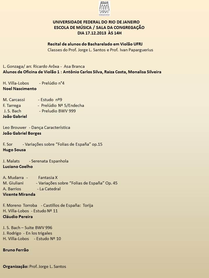 Recital de meus alunos da UFRJ - Terça 17.12 as 14h